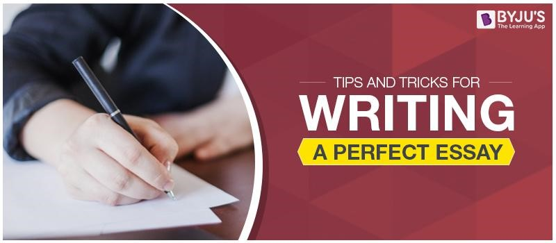 Tips and Tricks for Writing a Perfect Essay - Bloggdesk