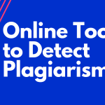Online Tools to Detect Plagiarism