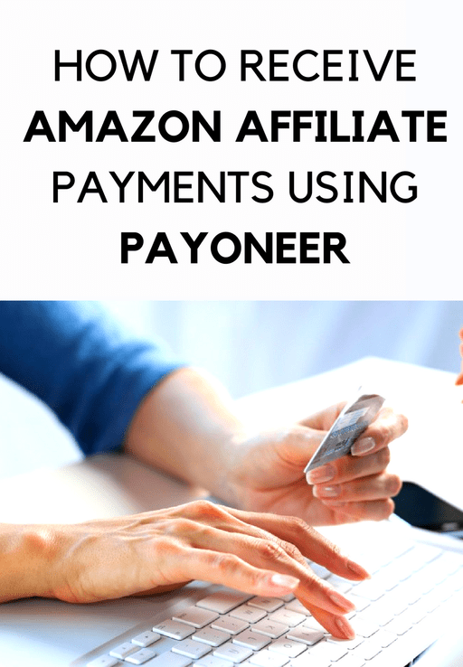How to Receive Amazon U.S. Affiliate Payment Using Payoneer?