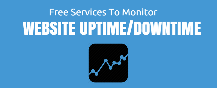 12 Best Web Services to Monitor Website Uptime & Downtime.