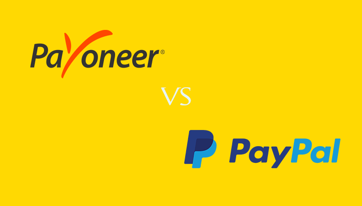PayPal vs Payoneer: Which is a Better? (Comparison 2018)