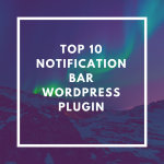 Top 10 Notification Bar WordPress Plugin