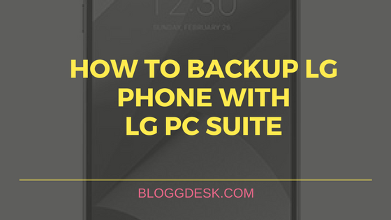 How to Backup LG Phone with LG PC Suite