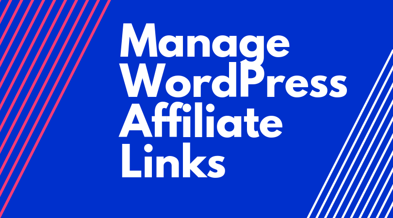 How To Manage WordPress Affiliate Links  Using ThristyAffiliates Plugin