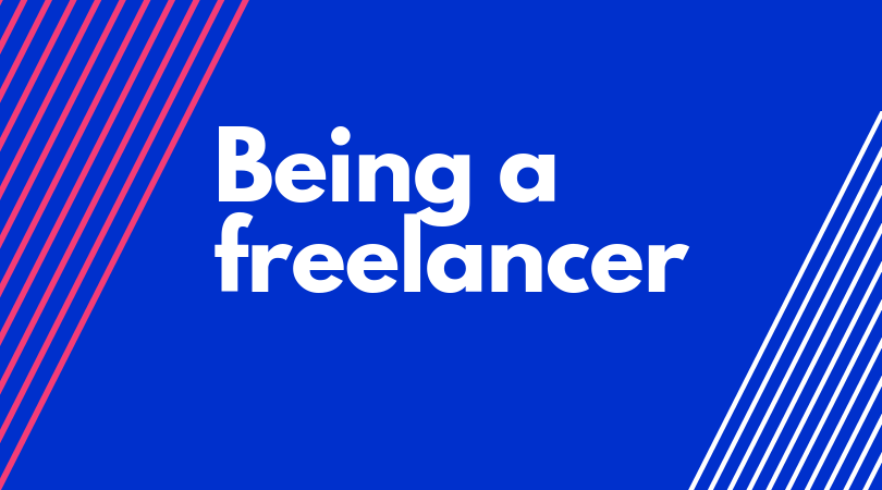Being a freelancer: the simplest way to achieve success [Success Story]