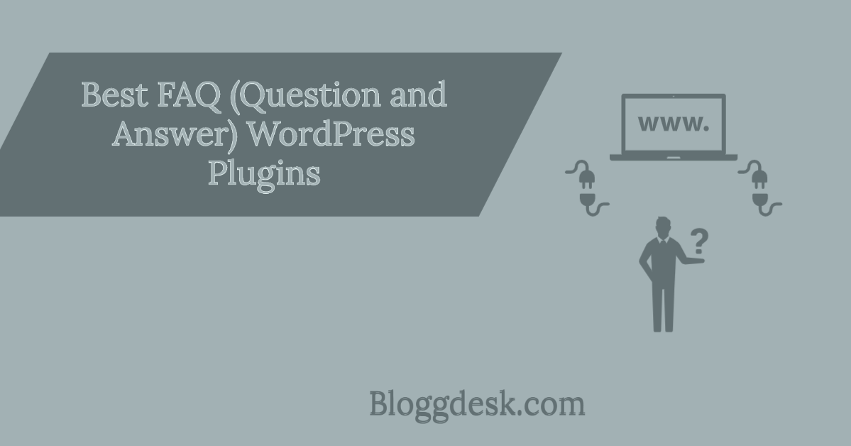 8 Best FAQ (Question and Answer) WordPress Plugins – Choose The Best of These