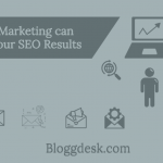 Email Marketing can Assist your SEO Results