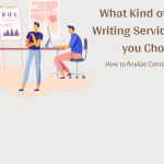 What Kind of Content Writing Services Should you Choose?