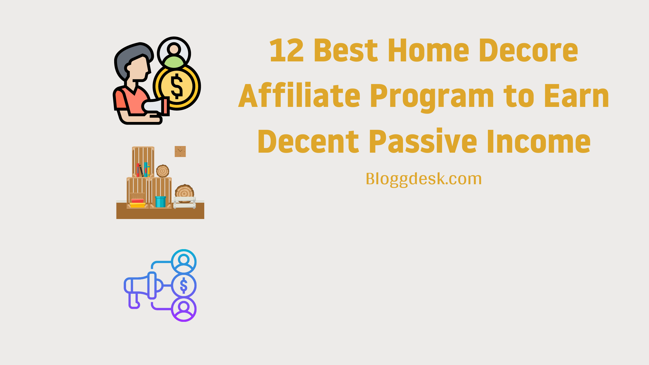 12 Best Home Decor Affiliate Program to Earn Decent Passive Income