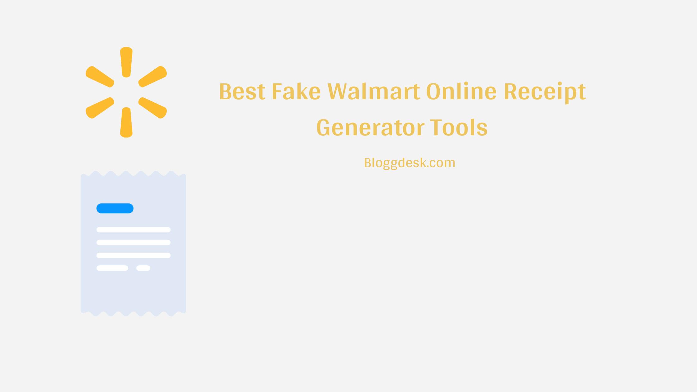 10 Best Fake Walmart Online Receipt Generator Tools to Create Walmart Style